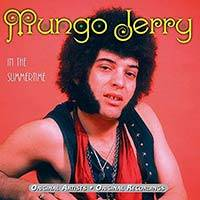 Mungo Jerry / In The Summertime