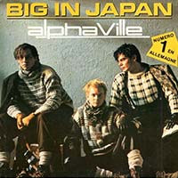 Alphaville / Big In Japan