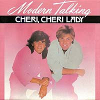 Modern Talking / Cheri Cheri Lady