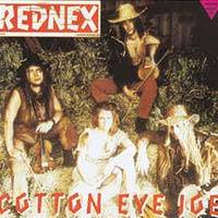 Rednex / Cotton Eye Joe