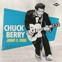 Chuck Berry / Johnny B Goode
