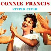 Connie Francis / Stupid Cupid