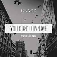 Grace / You Dont Own Me